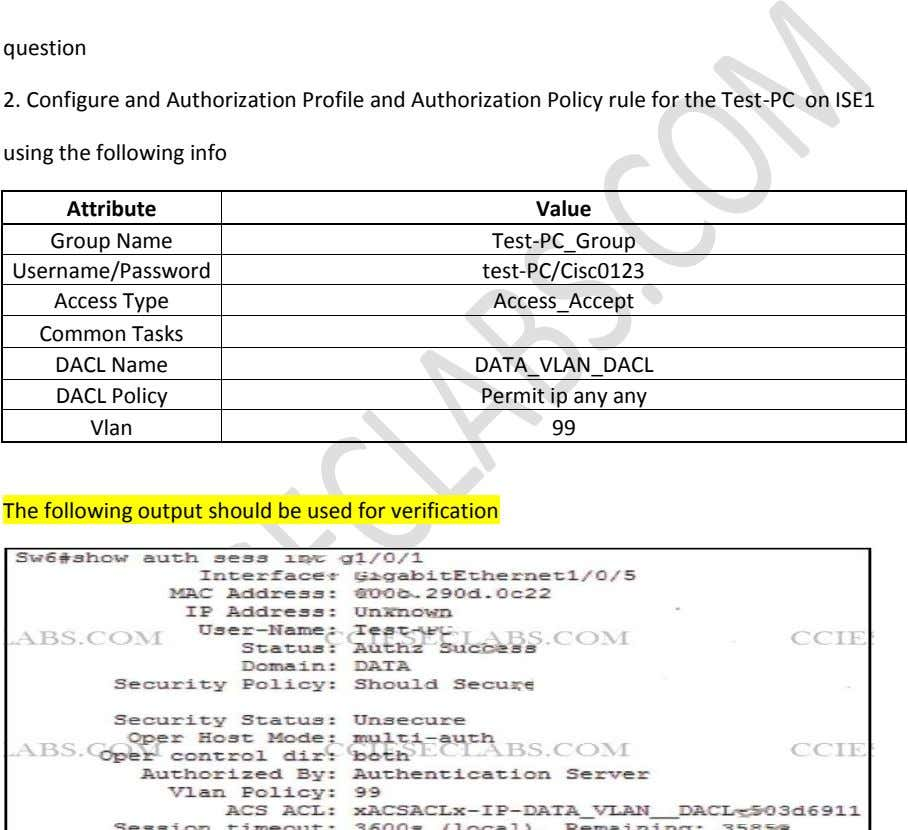question 2. Configure and Authorization Profile and Authorization Policy rule for the Test-PC on ISE1