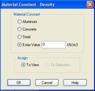 Material  step2 – Assign Material ) i. Density ii. Elasticity iii. Poisson's Ratio iv. Alpha
