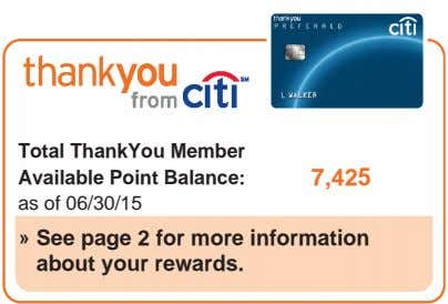 Total ThankYou Member Available Point Balance: 7,425 as of 06/30/15 » See page 2 for