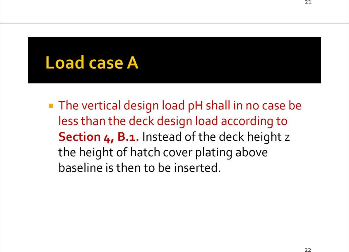 21 The vertical design load pH shall in no case be less than the deck