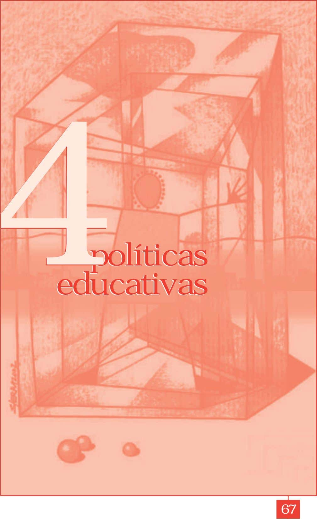 44 políticas políticas educativas educativas 67