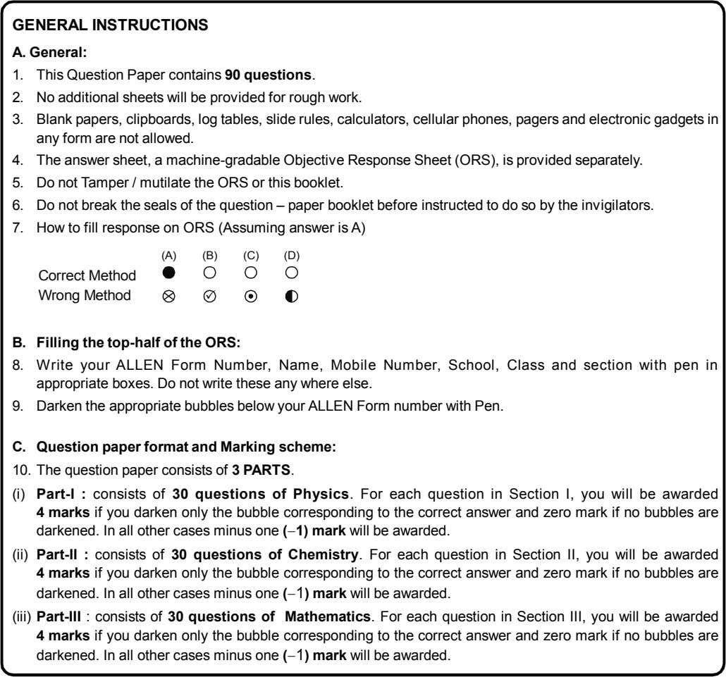 GENERAL INSTRUCTIONS A. General: 1. This Question Paper contains 90 questions. 2. No additional sheets