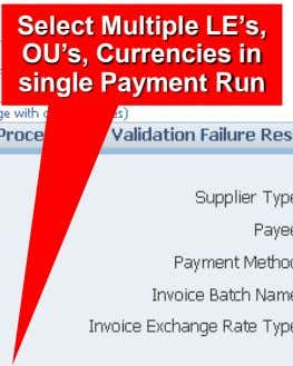 Select Multiple LE's, OU's, Currencies in single Payment Run