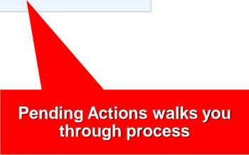 Pending Actions walks you through process