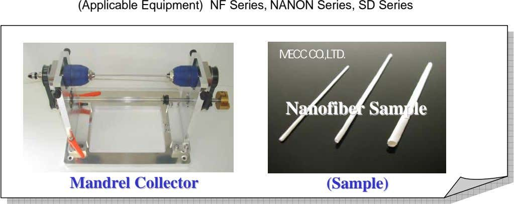 (Applicable Equipment) NF Series, NANON Series, SD Series MECC MECC CO.,LTD. CO.,LTD. NanofiberNanofiber SampleSample