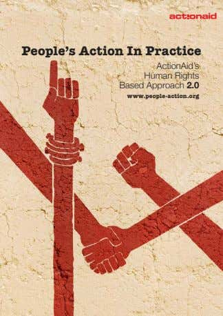 People's Action In Practice ActionAid's Human Rights Based Approach 2.0 www.people-action.org