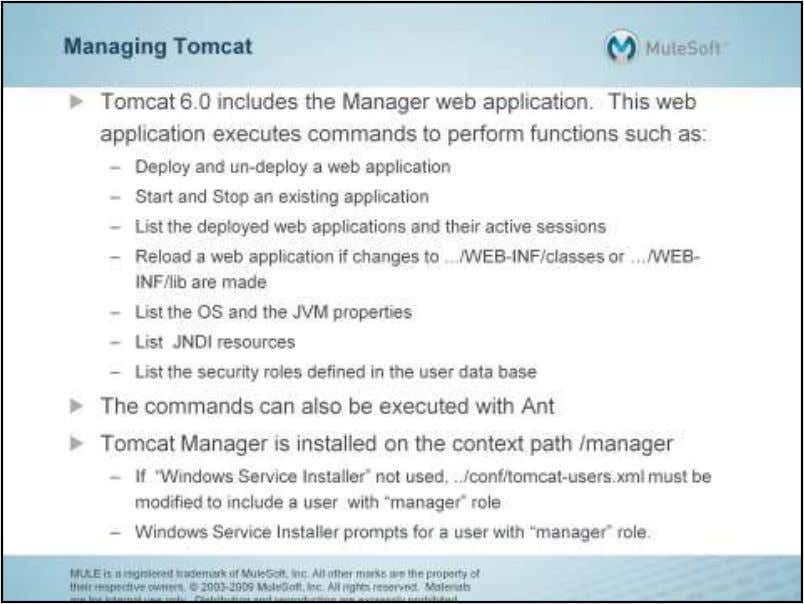 The following list contains several of the Ant tasks that implement the associated Tomcat Manager