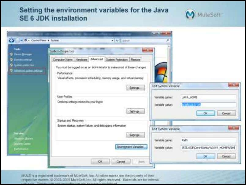 The screen shots in this tutorial show the JDK installed directly on the C drive