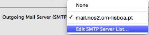 'mail.nos2.cm-lisboa.pt' Clicar na drop down list para 'Outgoing Mail Server (SMTP)' e editar a lista 41
