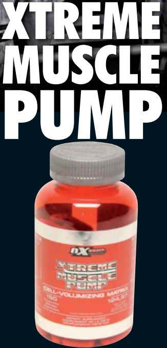 XTREME MUSCLE PUMP