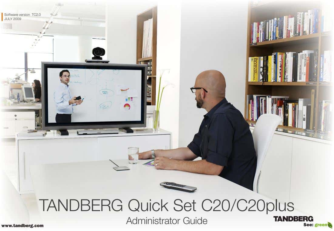 Software version TC2.0 JULY 2009 TANDBERG Quick Set C20/C20plus Administrator Guide