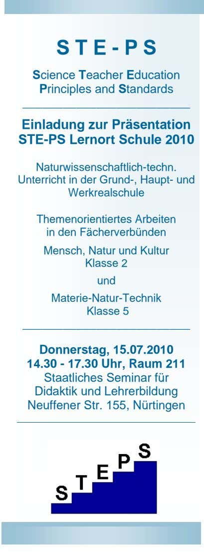 S T E - P S Science Teacher Education Principles and Standards Einladung zur Präsentation