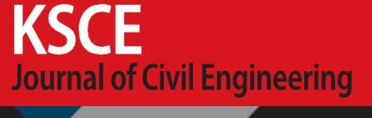KSCE J. Civ. Eng. The KSCE Journal of Civil Engineering is a technical journal published