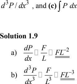 d 3 P / dx  P dx 3 , and (c) Solution 1.9 dP