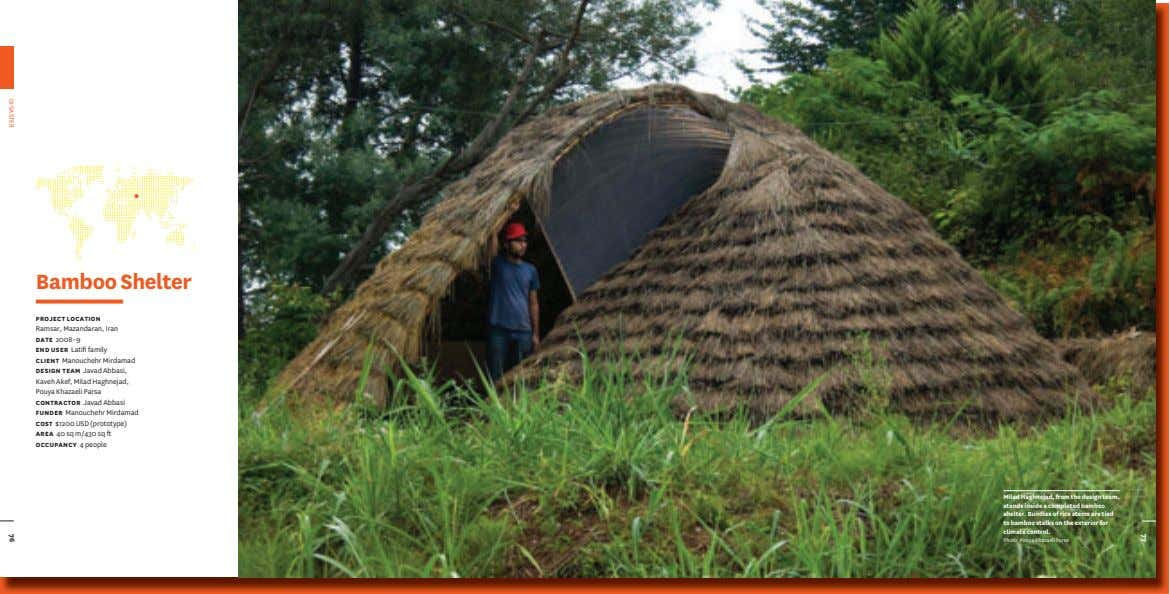 77 Bamboo Shelter PROJECT LOCATION Ramsar, Mazandaran, Iran DATE 2008–9 END USER Latifi family CLIENT Manouchehr