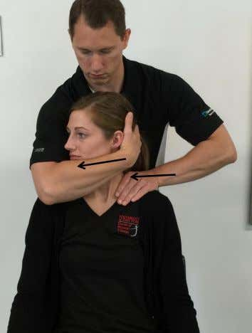 Rotation With Overpressure / Mobilization Patient Position: Seated, upright posture Therapist Position: Standing behind