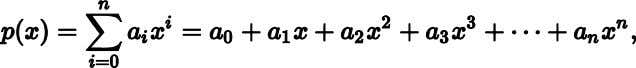 where are real numbers, we wish to evaluate the polynomial at a specific value of