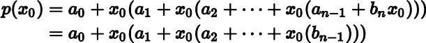 Thus, by iteratively substituting the into the expression, Examples Evaluate for We use synthetic division as