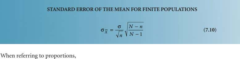 STANDARD ERROR OF THE MEAN FOR FINITE POPULATIONS σ N − n σ = (7.10) X