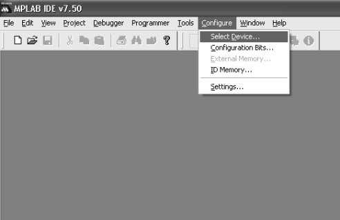 > Select Device . FIGURE 4-1: MPLAB ® IDE MENU BAR 2. Click on the Device