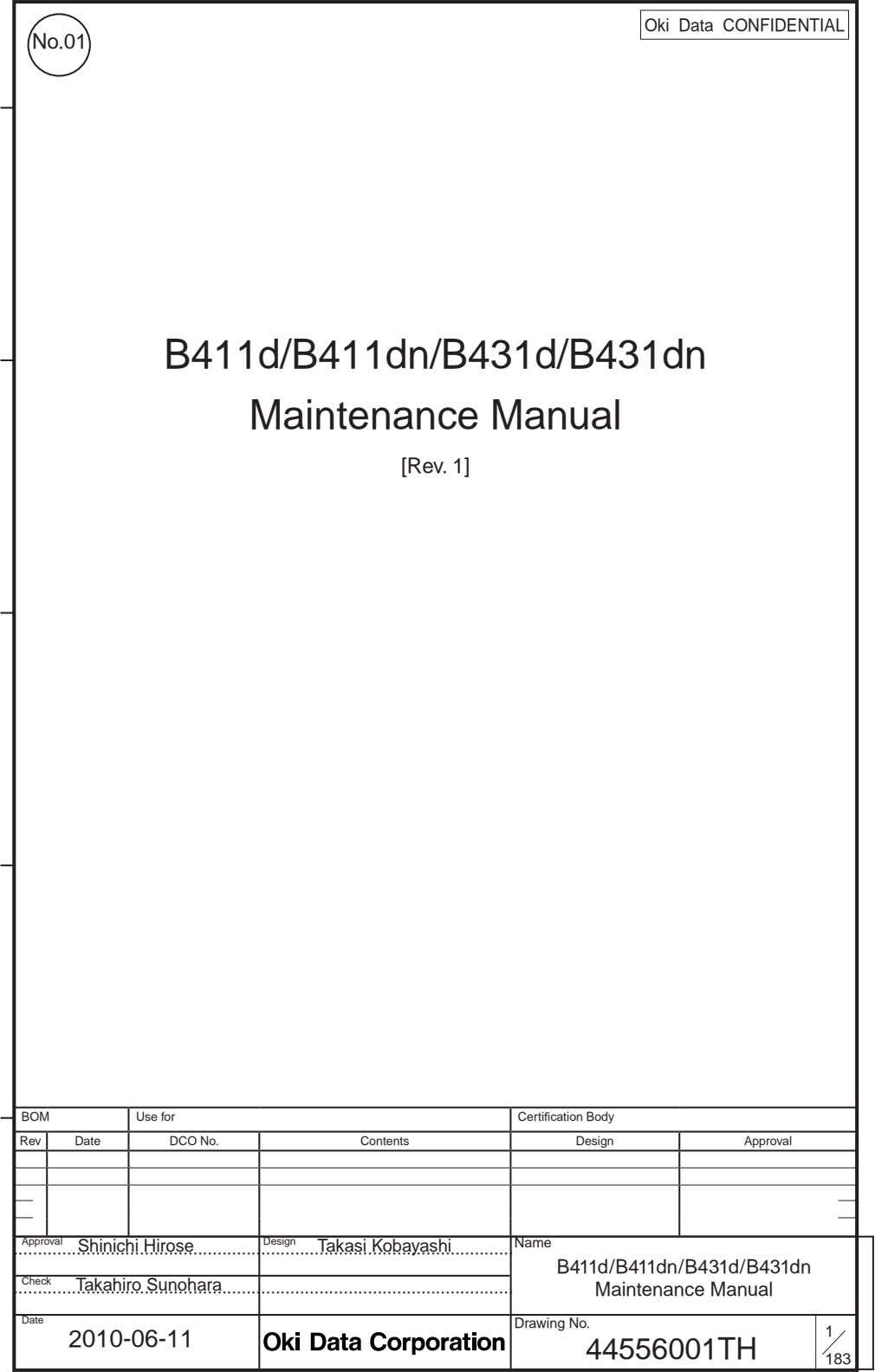 Oki Data CONFIDENTIAL No.01 B411d/B411dn/B431d/B431dn Maintenance Manual [Rev. 1] BOM Use for Certification Body