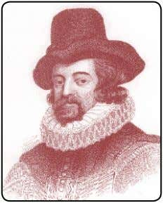 O empirismo de Locke, Berkeley e Hume ◆ 81 Francis Bacon (1561–1626) Locke foi também importante
