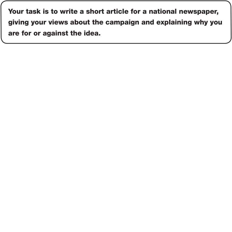 Your task is to write a short article for a national newspaper, giving your views