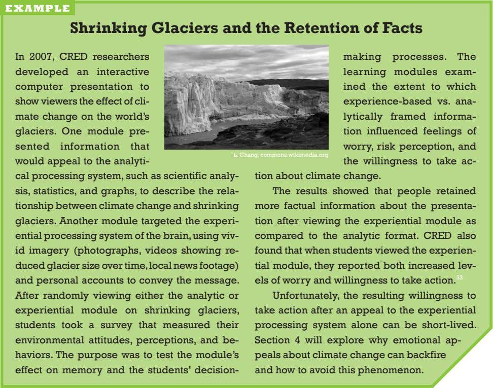 example Shrinking Glaciers and the Retention of facts in 2007, cred researchers developed an interactive