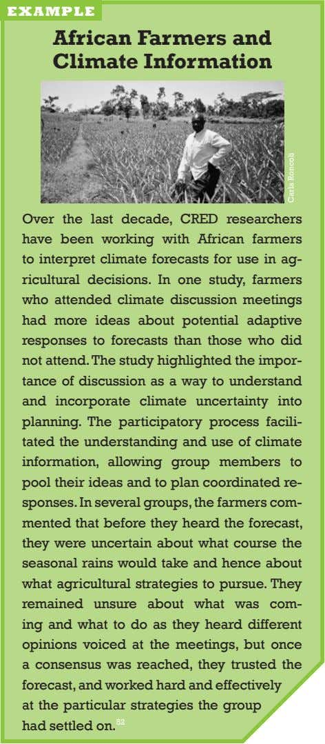 example African farmers and Climate Information over the last decade, cred researchers have been working