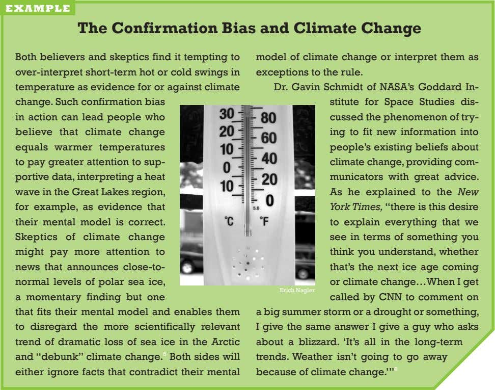 example The Confirmation Bias and Climate Change both believers and skeptics find it tempting to