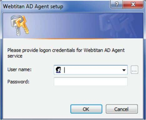 12 Next you will be prompted to enter username and password for WebTitan AD Agent. This