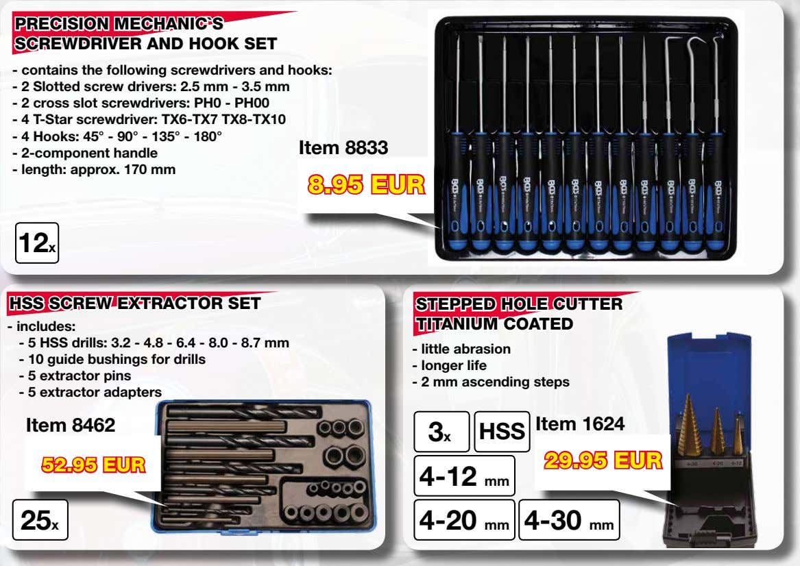 PRECISION MECHANIC`S SCREWDRIVER AND HOOK SET - contains the following screwdrivers and hooks: - 2