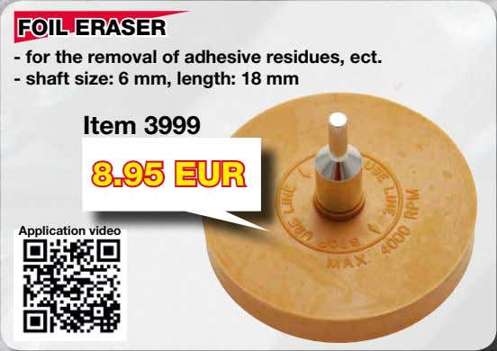 FOIL ERASER - for the removal of adhesive residues, ect. - shaft size: 6 mm,