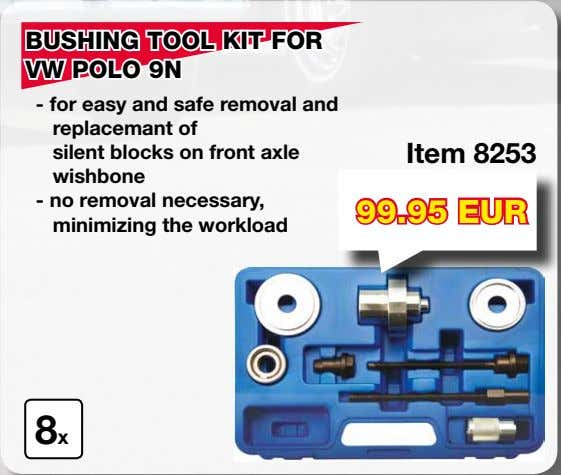 BUSHING TOOL KIT FOR VW POLO 9N - for easy and safe removal and replacemant