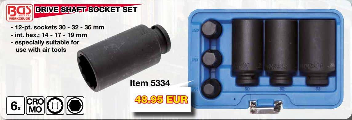 DRIVE SHAFT SOCKET SET - 12-pt. sockets 30 - 32 - 36 mm - int.
