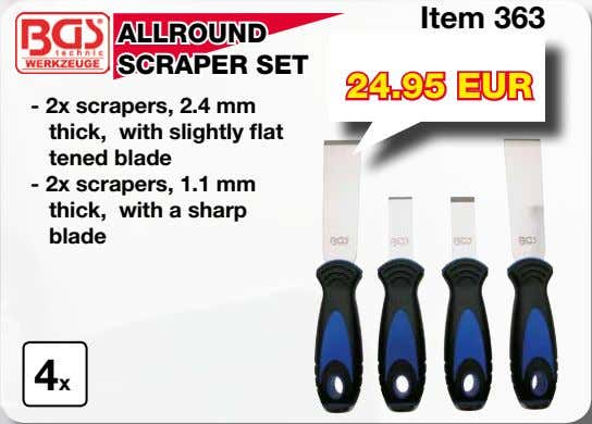 Item 363 ALLROUND SCRAPER SET 24.95 EUR - 2x scrapers, 2.4 mm thick, with slightly
