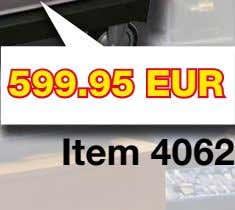 4 4 4 599.95 EUR Item 4062 • All prices are net prices and do NOT
