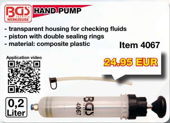 HAND PUMP - transparent housing for checking fluids - piston with double sealing rings -