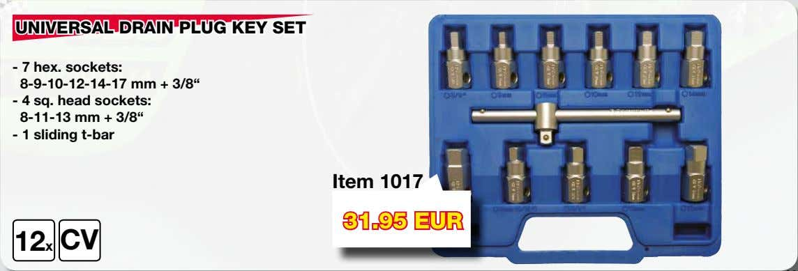 "UNIVERSAL DRAIN PLUG KEY SET - 7 hex. sockets: 8-9-10-12-14-17 mm + 3/8"" - 4"