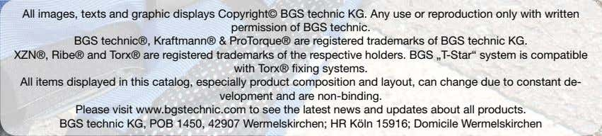 All images, texts and graphic displays Copyright© BGS technic KG. Any use or reproduction only