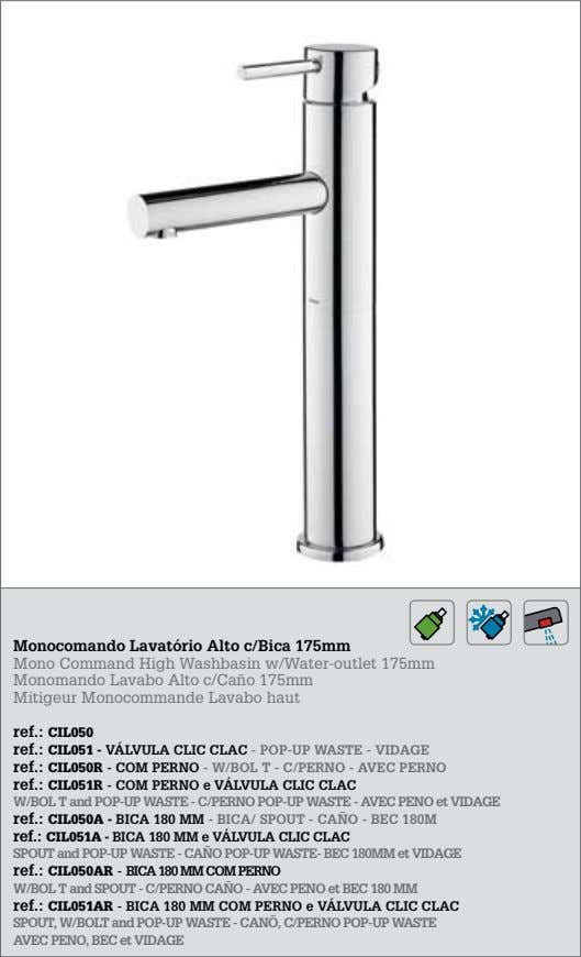Monocomando Lavatório Alto c/Bica 175mm Mono Command High Washbasin w/Water-outlet 175mm Monomando Lavabo Alto c/Caño