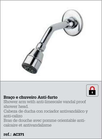 Braço e chuveiro Anti-furto Shower arm with anti-limescale vandal proof shower head. Cabeza de ducha