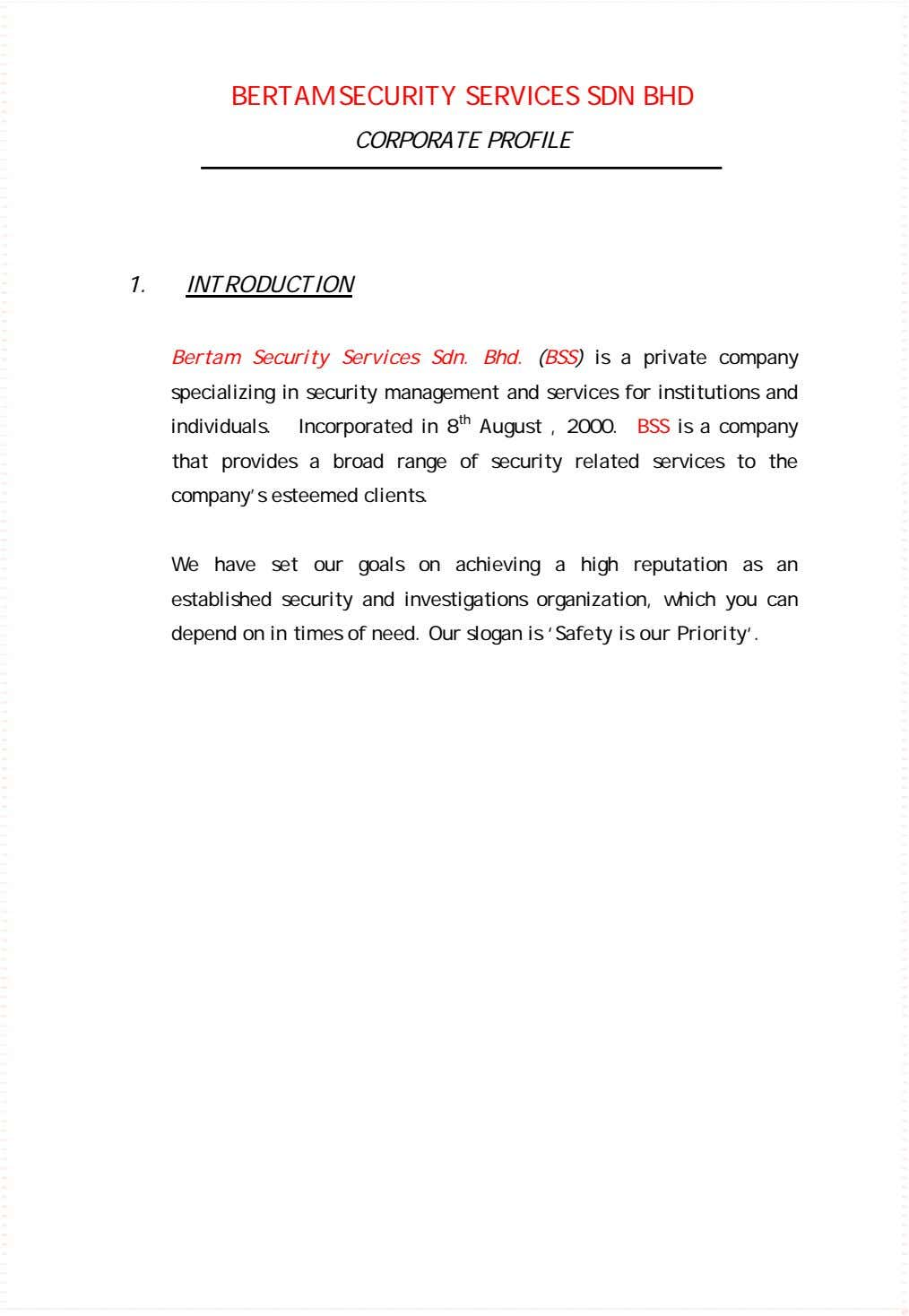 BERTAM SECURITY SERVICES SDN BHD CORPORATE PROFILE 1. INTRODUCTION Bertam Security Services Sdn. Bhd. (BSS)