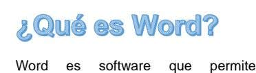 Word es software que permite