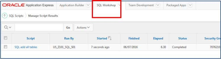"in the schema. 12. Click the ""SQL Workshop"" tab Copyright © 2016, Oracle and/or its affiliates."