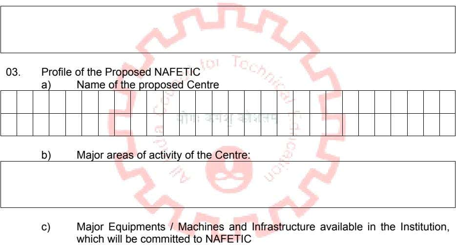 03. Profile of the Proposed NAFETIC a) Name of the proposed Centre b) Major areas