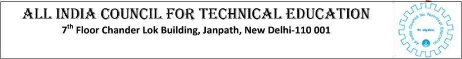 ALL INDIA COUNCIL FOR TECHNICAL EDUCATION 7 th Floor Chander Lok Building, Janpath, New Delhi-110