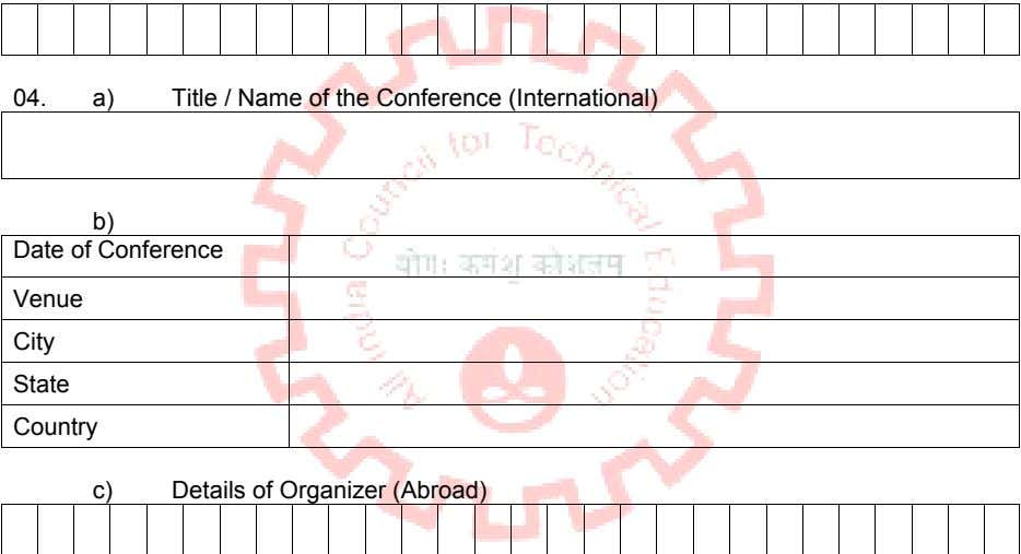 04. a) Title / Name of the Conference (International) b) Date of Conference Venue City