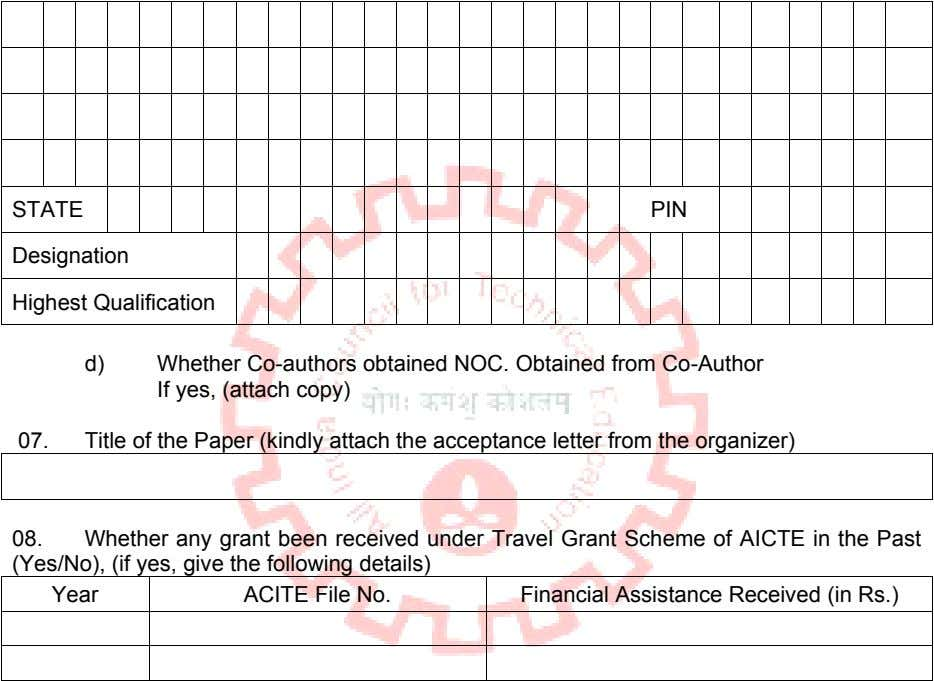 STATE PIN Designation Highest Qualification d) Whether Co-authors obtained NOC. Obtained from Co-Author If yes,