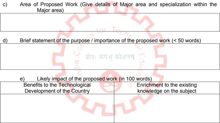 c) Area of Proposed Work (Give details of Major area and specialization within the Major
